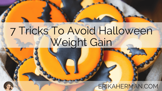7 Tricks To Avoid Halloween Weight Gain