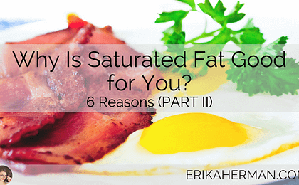 Why Is Saturated Fat Good For You